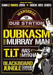 News reggae : Dubkasm et Murray Man � la Marseille Dub Station