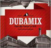 News reggae : ''Pour qui sonne le dub'' : le dub militant de Dubamix
