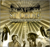 News reggae : Le documentaire ''Escape To Ste Croix'' est disponible en DVD