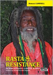 News reggae : 'Rasta et Résistance, de Marcus Garvey à Walter Rodney' enfin traduit en français