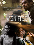 News reggae : ''Man Free'' disponible en DVD et Blu Ray