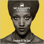 News reggae : ''Freedom of the Soul'', le nouvel album de Mo'Kalamity