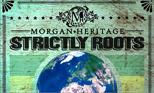 News reggae : ''Strictly Roots'', le nouvel album de Morgan Heritage