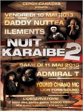 News reggae : Nuit Karaïbe 2 avec Admiral T et Nuttea