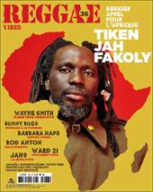 News reggae : Reggae Vibes #36 avec Tiken Jah Fakoly