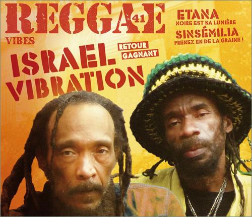 News reggae : Le retour d'Israel Vibration à la Une de Reggae Vibes
