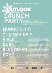 News reggae : Outlook Launch Party avec Mungo's HiFi