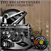 News reggae : Breadwinners, premier album remixé