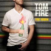 News reggae : Tom Fire, nouvel EP, concours et tournée