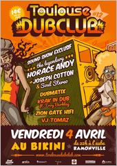 News reggae : Toulouse Dub Club #12 avec Horace Andy, Joseph Cotton & Dubmatix
