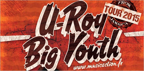 News reggae : U-Roy et Big Youth en tournée