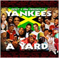 News reggae : Yankees a yard réédité