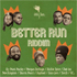 Riddim : Selecta d.i.s - Better Run riddim mix