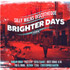 BRIGHTER DAYS RIDDIM MIX