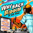 WAY BACK RIDDIM MIX