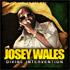 Titre : Josey Wales - Divine Intervention