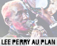 Album photo  : Lee Perry  @ le Plan