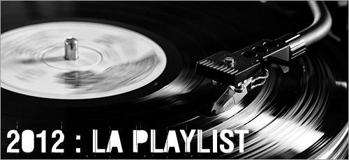 2012 : la playlist