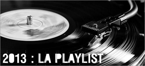 2013 : la playlist