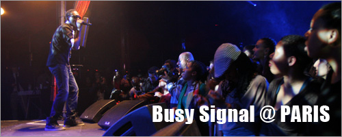 Busy Signal @ Paris