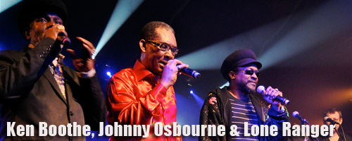 Ken Boothe, Johnny Osbourne & Lone Ranger @Paris