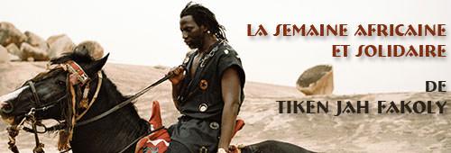 La Semaine Africaine et Solidaire de Tiken Jah Fakoly