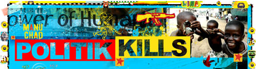 Manu Chao remix Politik Kills