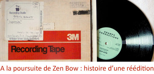 A la poursuite de Zen Bow