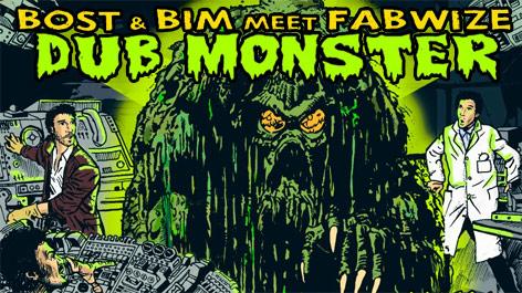 Bost & Bim et Fabwize, les monstres du dub