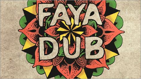 Faya Dub - On The Road