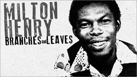 Milton Henry - Branches and Leaves
