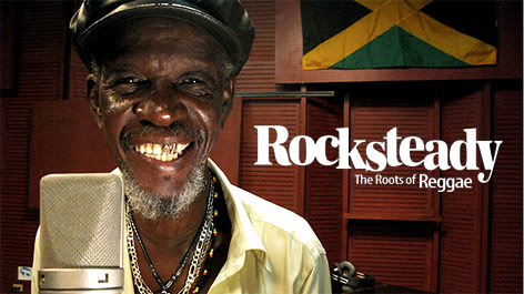 Rocksteady, the roots of reggae